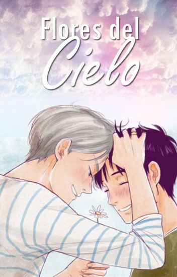 Flores del Cielo [Yuri!!! On Ice Fanfic]
