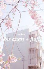 bts angst + fluff by exohexo