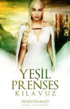 Yeşil Prenses Kılavuzu by nursu_cugalir