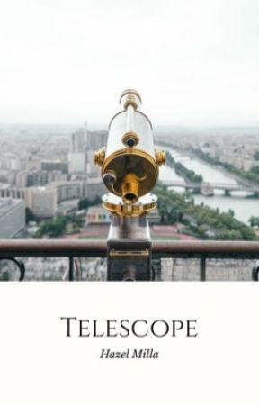 Telescope by hazelmilla