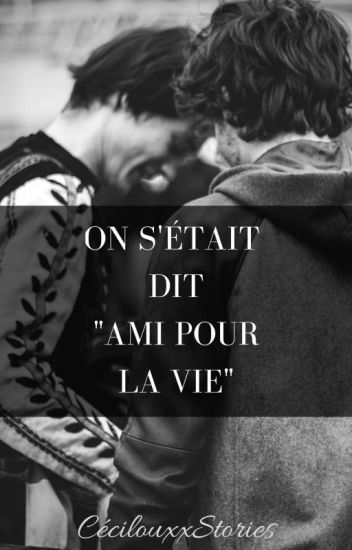"""On s'était dit...""""Ami pour la vie"""" (  Tome1)"""