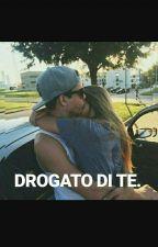 DROGATO DI TE by _sf04sf_