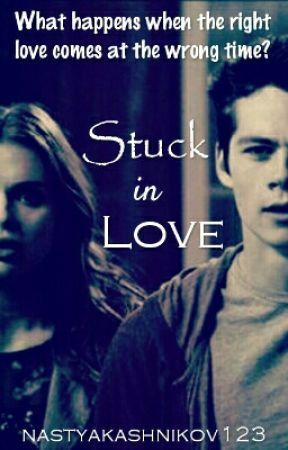 Stuck In Love by nastyakashnikov123