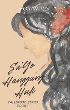Sa'yo Hanggang Huli by FrustratedGirlWriter