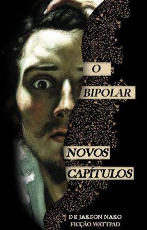 O Bipolar by JaksonNako