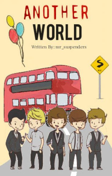 Another World (One Direction: Niall Horan)