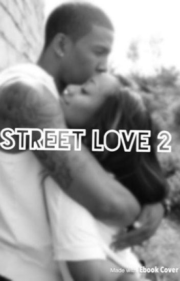 Street Love 2: All Grown Up
