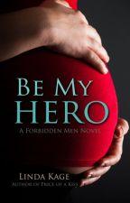 Kahramanım Ol | Yasaklı Erkekler #3 by bibliyofilll