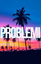 Problemi by cveteq