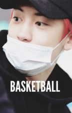 🏀basketball、chanbaek by mochibbh