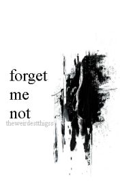 Forget Me Not (Nouis) by theweirdesthingss