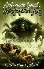 Ande-ande Lumut : Yuyu Kangkang & Klenting Kuning [TAMAT] by enosius
