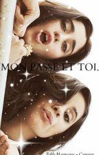 Mon passé et toi... (Fifth Harmony) by nanas170678