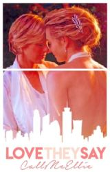 Love They Say (Ellen&Portia) by ellie_is_a_writer