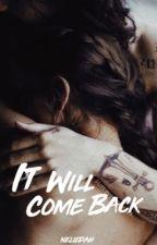 It Will Come Back ➸ Harry Styles (sv) by nelliedah