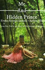 Me And Hidden Prince  by Efras_