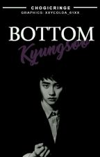 Bottom Kyungsoo [ON HOLD] by -pdks61