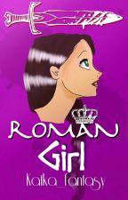 Roman girl [Pjo Hoo Fanfiction] by Katka_fantasy