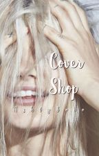 Cover shop [Open] by AshlyBobo