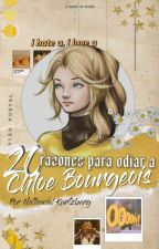 20 Reasons to Hate Chloé Bourgeois by -Rxbin-