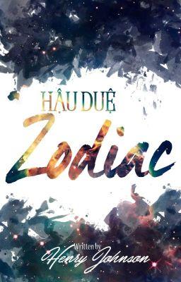 Đọc truyện Hậu Duệ Zodiac