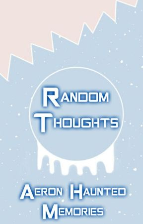 Random Thoughs by PandaBearzProduction