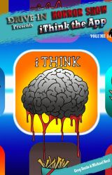 iThink the App by DriveInHorrorshow