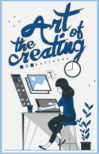 The Art of Creating [graphics]   CLOSED by sweetrantipole