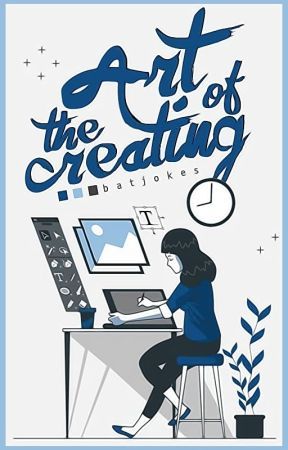 The Art of Creating [graphics] | CLOSED by sweetrantipole
