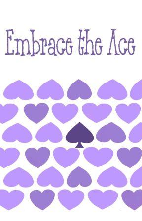 Embrace the Ace ♠ Spam by _Niabi