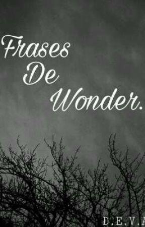 Frases De Wonder Frase 35 Wattpad