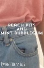 Peach Pits And Mint Bubblegum by perniciouspetals