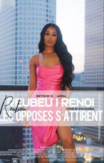Rebeu\Renoie: Les Opposer S'attirent?✨