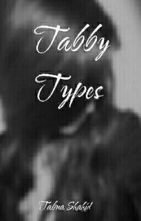 TabbyTypes by tabnash_24