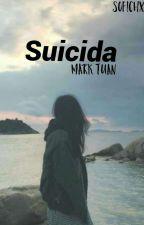 Suicida (Mark Tuan y tu) by Sofichxn