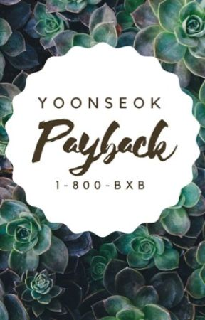 •Payback• Yoonseok  by 1-800-bxb