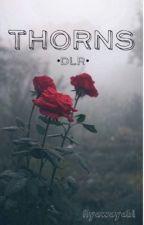 Thorns - DLR by flyawayabi