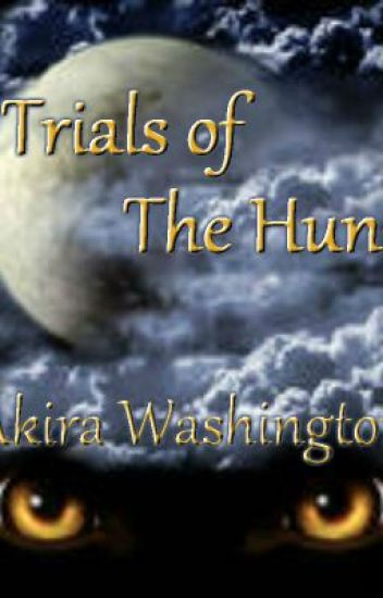 Trials of the Hunt