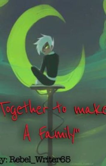 """""""Together to make A Family"""""""