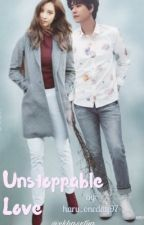 Unstoppable Love by haru_oneday97