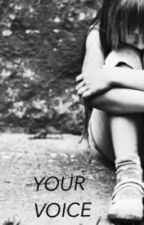 YOUR VOICE by Cerrica