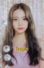 Begin || Tzukook FF *Editing* *Chapters On Pause* by jiminsnochu