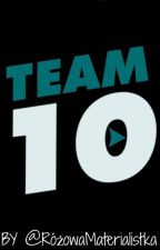 Team 10 || Preferencje by NewtFamily