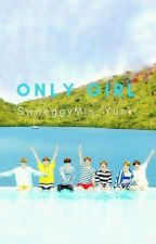 Only Girl // j.jk by SwaeggyMin_Yunki