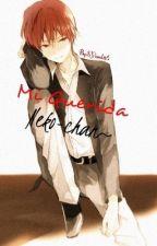 Mi Querida Neko-chan~ (Karma y tu) EDITANDO by SYissel46