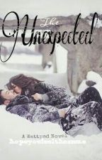 The Unexpected by hopeyoufeelthesame