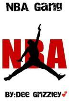 NBA Gang (NBA Youngboy fantic) by dab2456