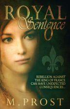 Royal Sentence by MProst