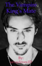 The Vampire King's mate by savayloves1D