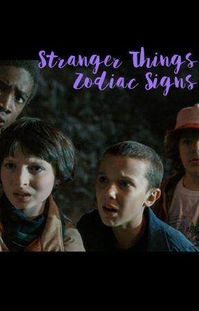 Stranger Things Zodiac Signs by Ohschnappitsyana